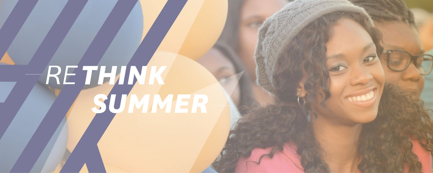 """Graphic that reads, """"Rethink Summer"""""""