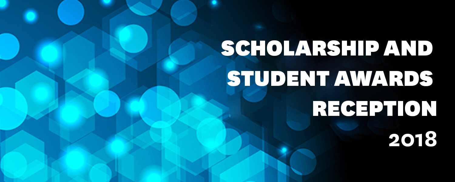 The Scholarships & Student Awards Reception will be held on Friday, April 20, 2018, at 5:30 p.m. in the Moulton Hall Ballroom.