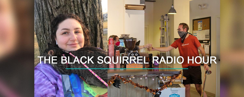 Black Squirrel Radio Hour