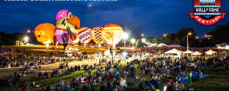 Pro Football Hall of Fame Enshrinement Festival Balloon Classic/Jackson-Belden Music Fest & Fireworks