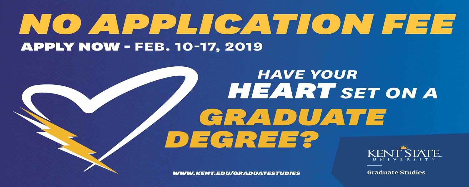 Have your heart set on a graduate degree? No application fee Feb. 10 - 17, 2019