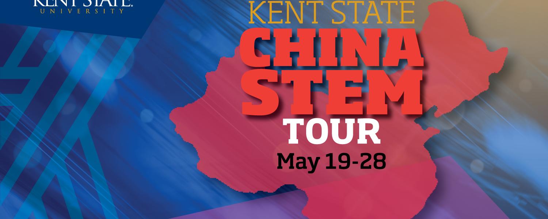 Kent State Kicks off the China STEM Tour on May 19-28.