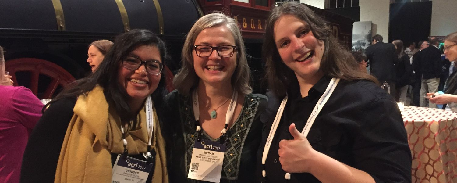 ACRL Scholarship Students Denisse Solis and Alicia Krzton with Associate Professor Miriam Matteson, Ph.D, (middle)