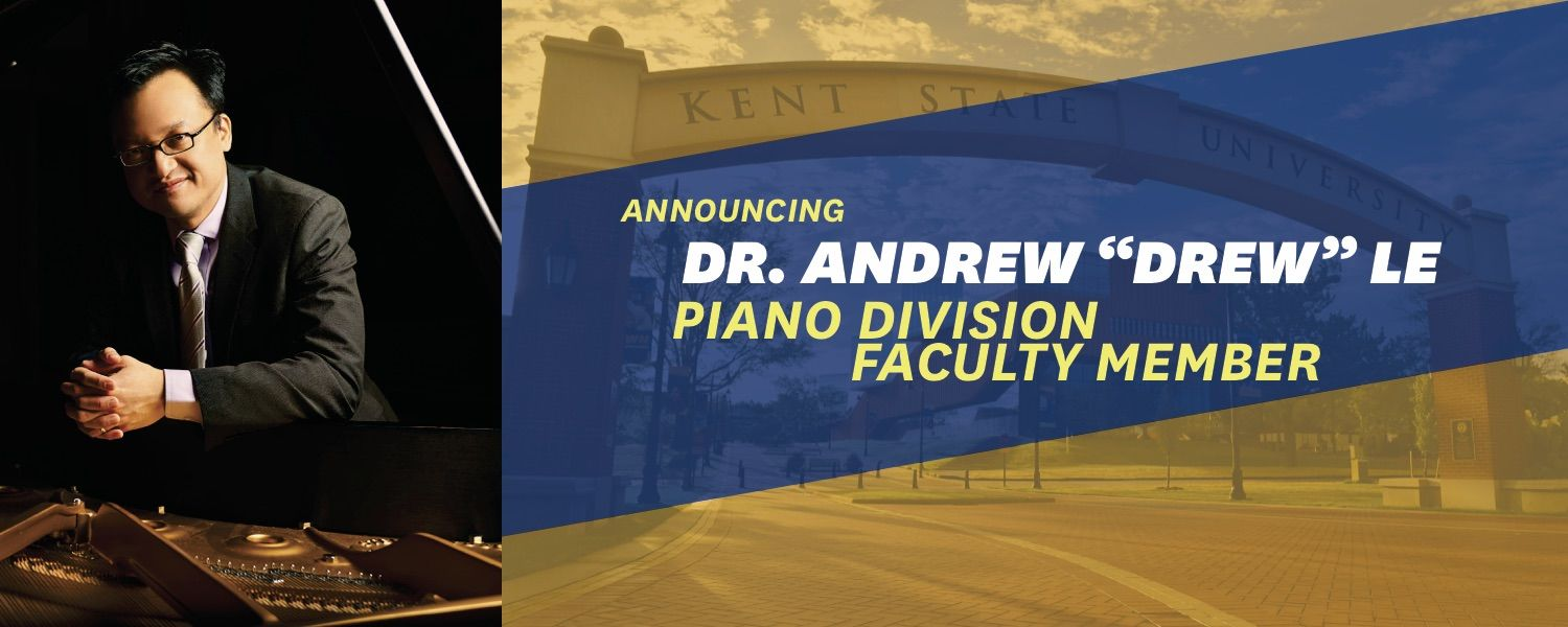Dr. Andrew Le, Piano Division Faculty