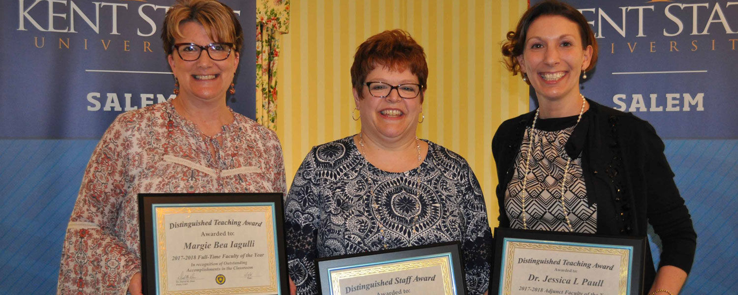 Receiving the Campus Excellence Awards at Kent State University at Salem were (from left) Margie Iagulli, Sherry DeWitt and Dr. Jessica Paull.