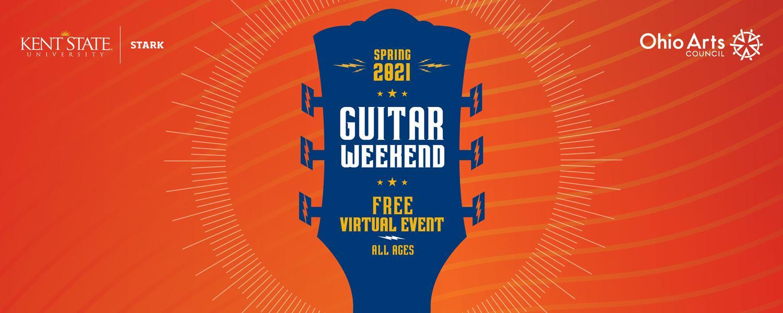 Guitar Weekend April 7-9, 2021