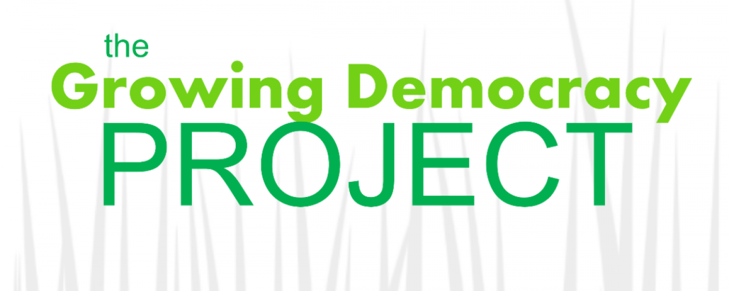 The Growing Democracy Project