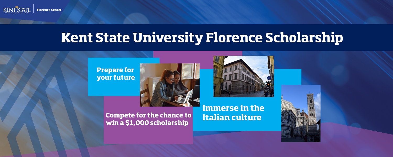 Kent State University Florence Scholarship