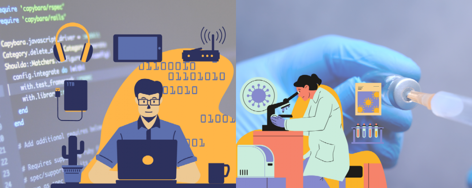 The image on the left features a computer scientist coding with code in the background and the image on the right is of a scientist researching with a vaccine in the background.