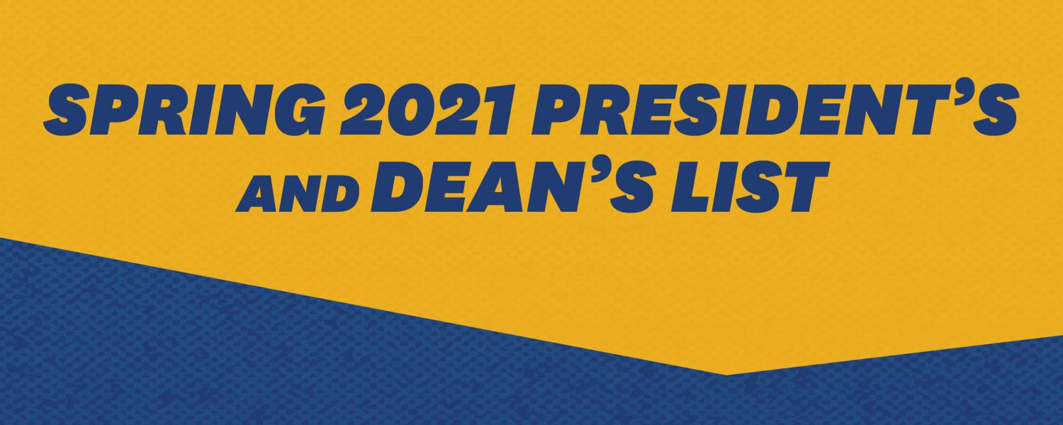 Spring 2021 President's and Dean's List