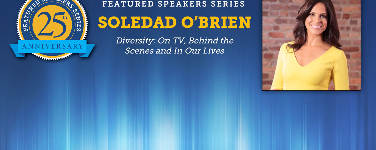 Featured Speaker Soledad O'Brien to speak on Thursday, Nov. 19.