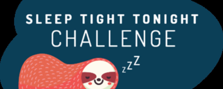 Sleep Tight Tonight Challenge