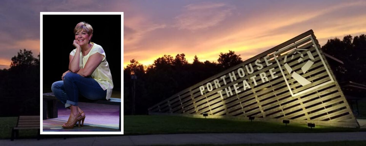 Terri Kent and Porthouse Theatre