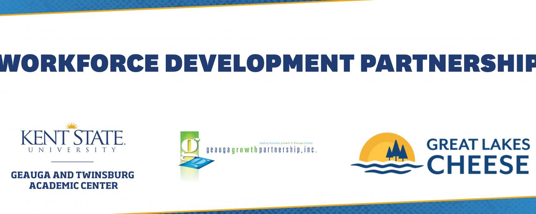 Workforce Development Partnership Kent State Geauga Geauga Growth Partnership Great Lakes Cheese