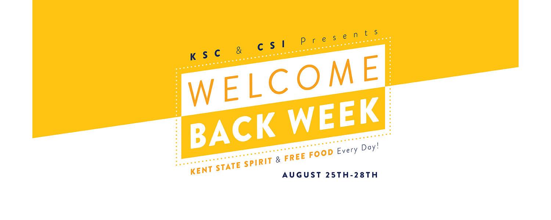<KSC & CSI Presents Welcome Back Week Aug. 25 to 28>