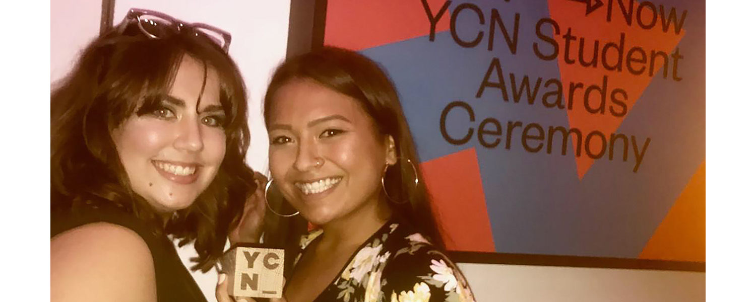 Julie Jones (left) and Jerrica Damask (right) attended an awards celebration in London in recognition of their commendation in the YCN Student Awards, an international competition.