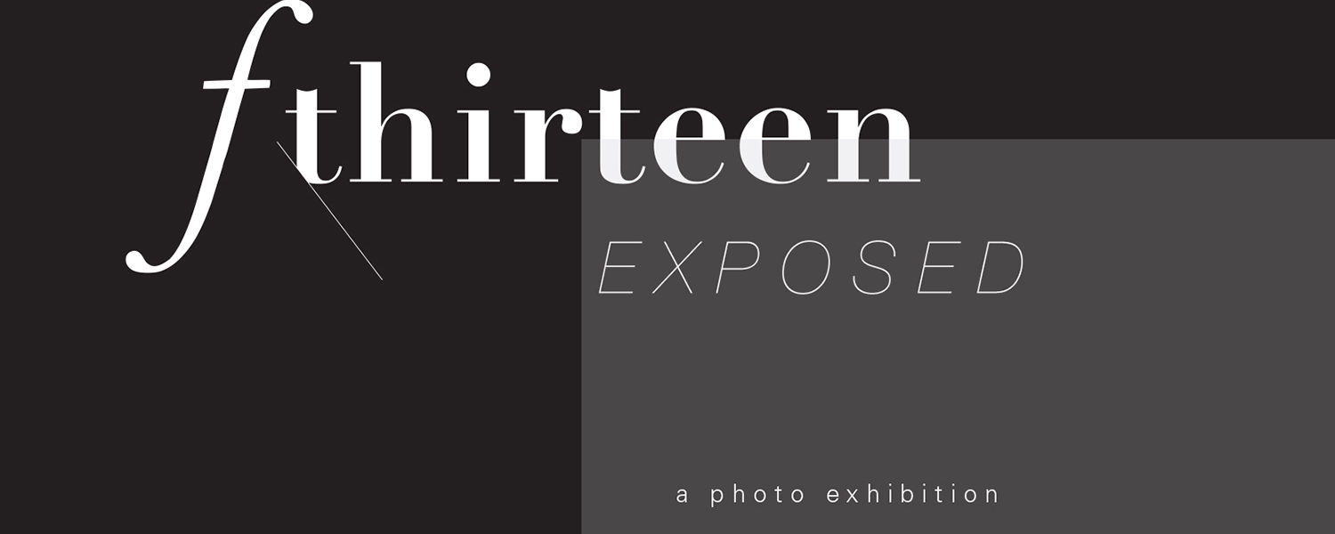 f thirteen: Exposed, the 2016 Senior Showcase for the Photo-Illustration program