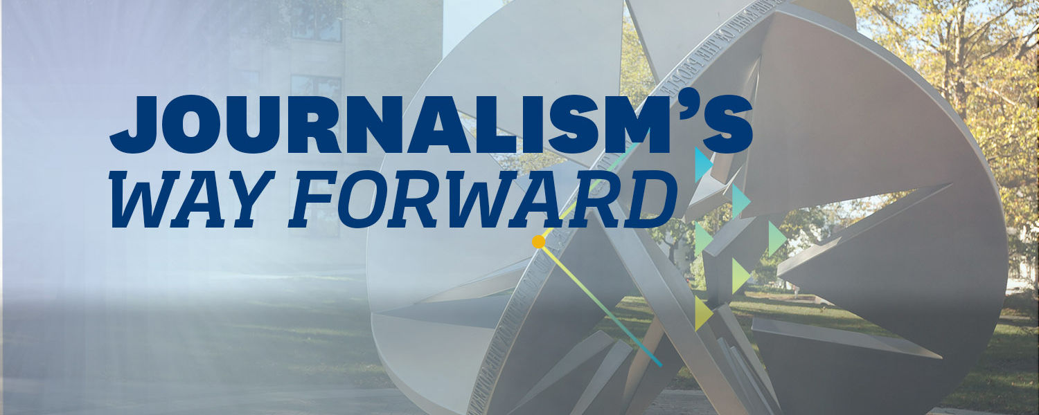 Journalism's Way Forward Header Image