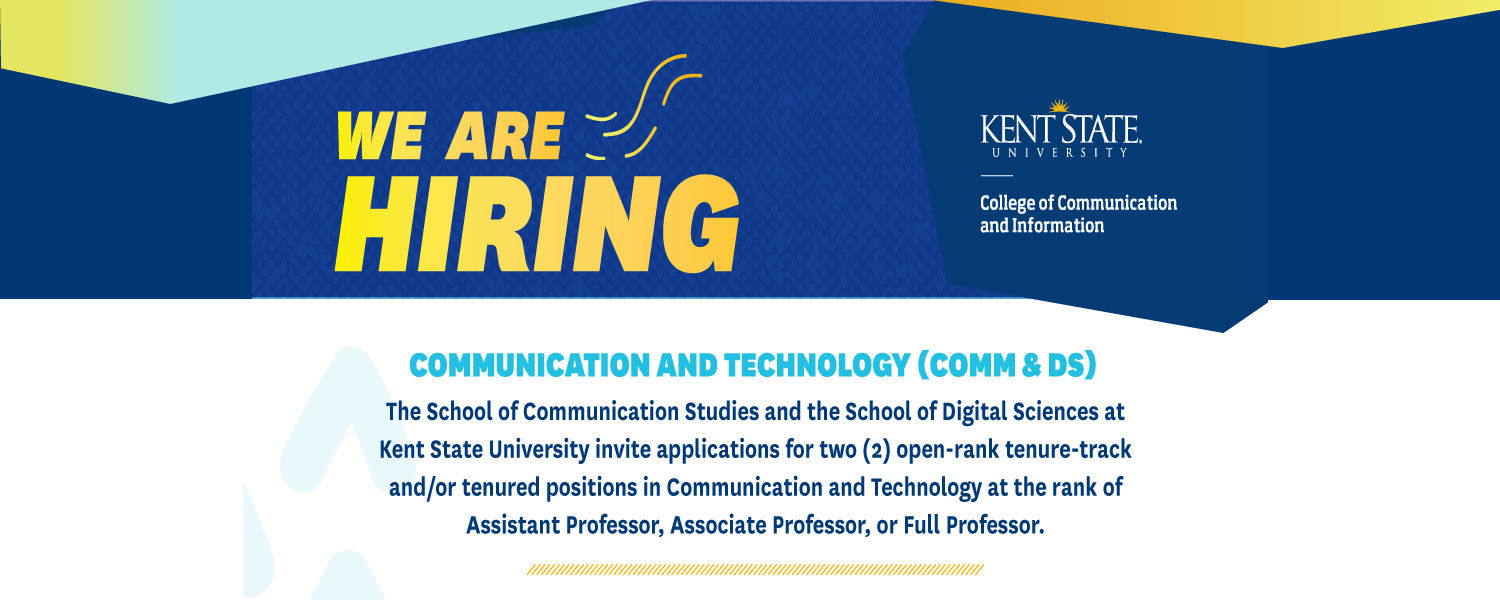 The School of Communication Studies is seeking two new professors to join its faculty.