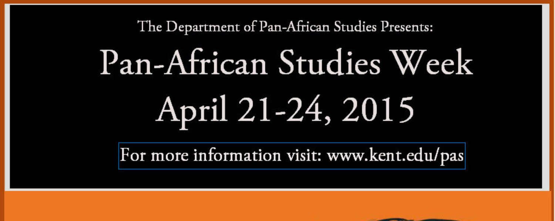 The Department of Pan-African Studies will hold Pan-African Studies Week April 21-21, 2015
