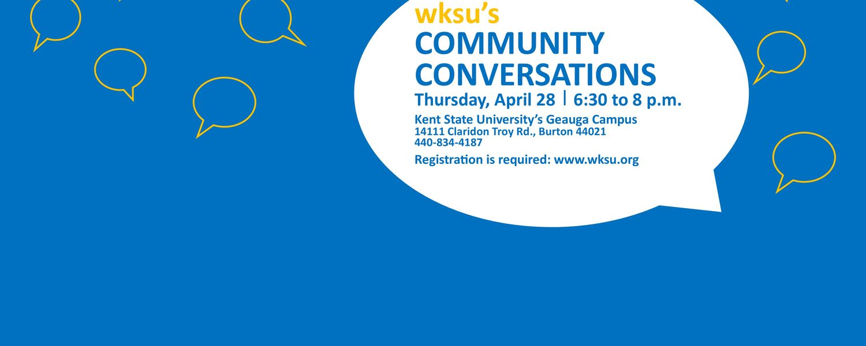 WKSU Community Conversations