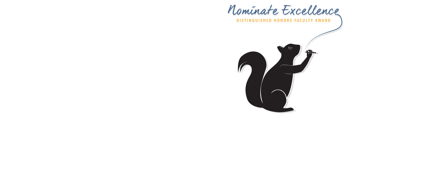 The Honors College is accepting nominations for the Distinguished Honors Faculty Award.