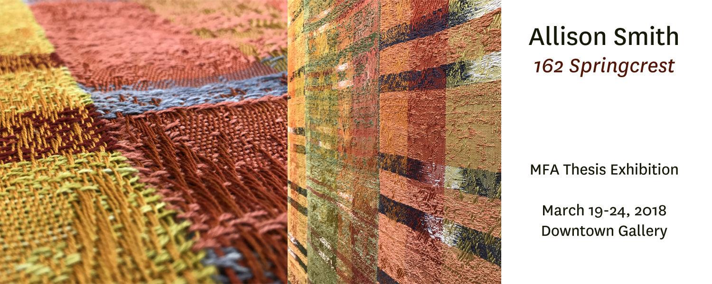 Allison Smith, MFA Thesis exhibition called 162 Springcrest, weavings