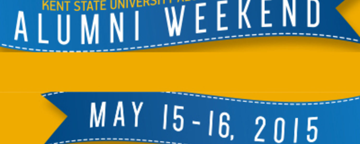 Join the Kent State Alumni Association for Alumni Weekend on Friday, May 15, and Saturday, May 16