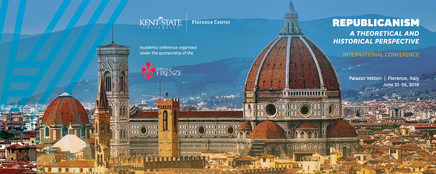 Republicanism: A Theoretical and Historical Perspective, June 25-26, Florence, Italy