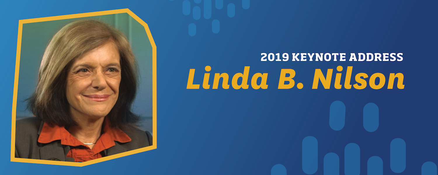 "Image of Linda B. Nilson, graphic reads ""2019 Keynote Address Linda B. Nilson"""