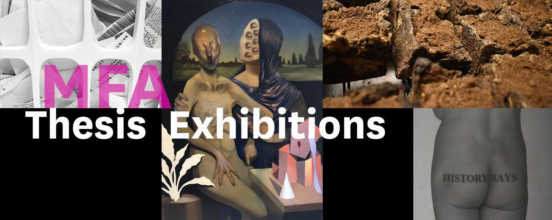MFA Thesis Exhibitions 2019