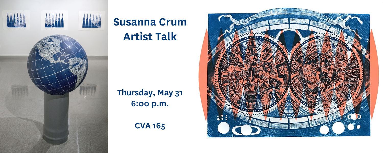 Susanna Crum, Artist Talk, Thursday, May 31 at 6:00 pm