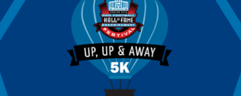 Pro Football Hall of Fame Enshrinement Festival Up, Up & Away 5K