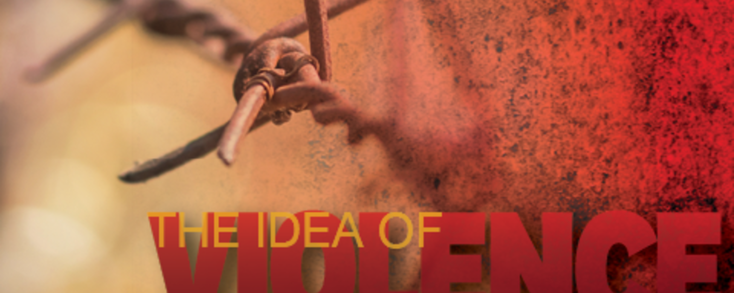 The Idea of Violence: A Conference  |  June 23 and 24  | Kent State Florence Center