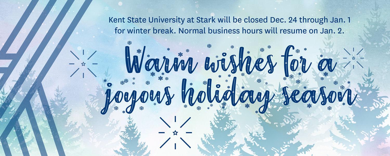 Campus Closed for Winter Break Dec. 24 - Jan. 1