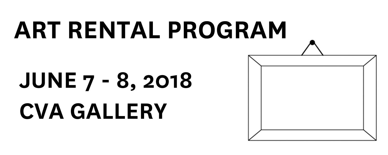 Art Rental Program - June 7-8, 2018 at the CVA Gallery