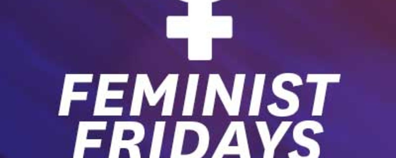 Feminist Fridays, Jan. 27, noon