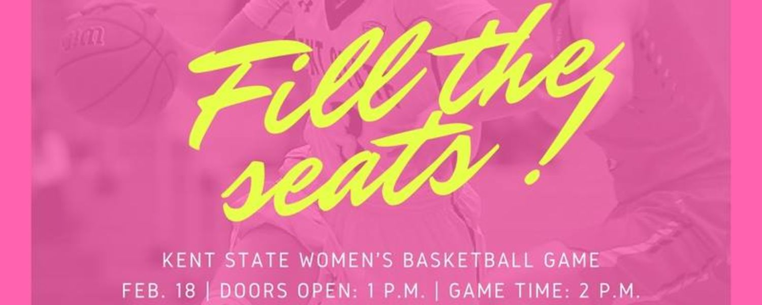The College of Nursing Wants You To Fill The Seats! Kent State Women's Basketball Game on Feb. 18.