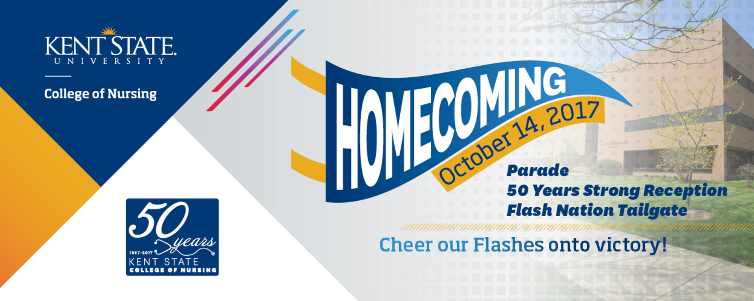 Kent State University Homecoming on October 14, 2017 - College of Nursing events promotional graphic - parade and 50 years strong reception