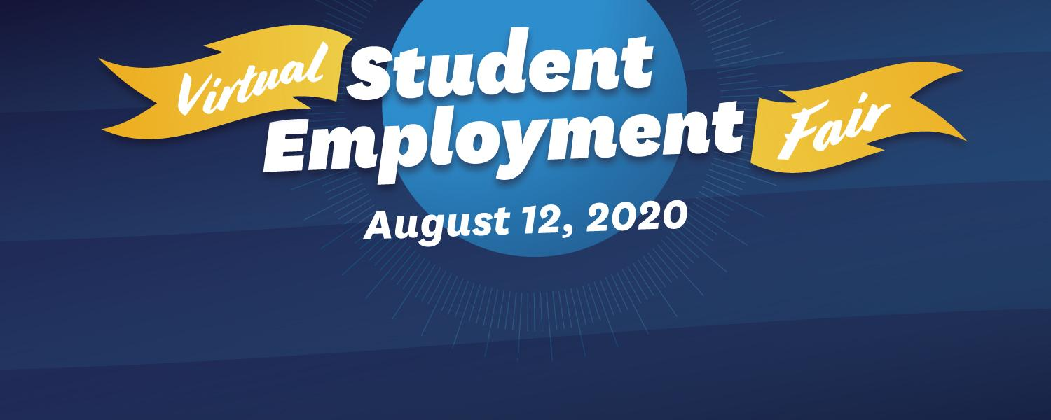 banner for the Virtual Student Employment Fair, August 12, 2020