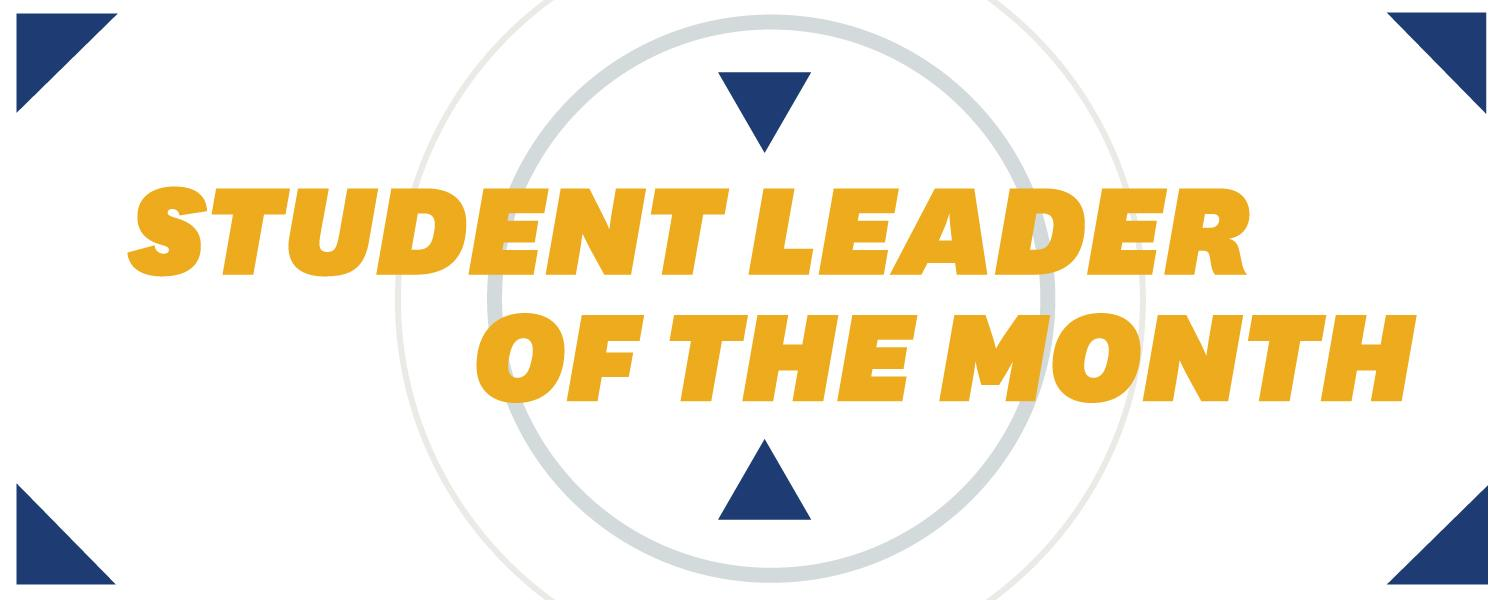 Student Leader of the Month