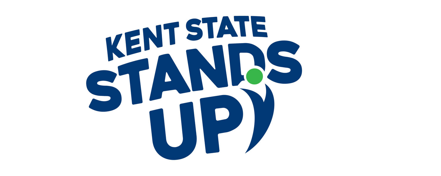 """A graphic that reads, """"Kent State Stands Up!"""""""
