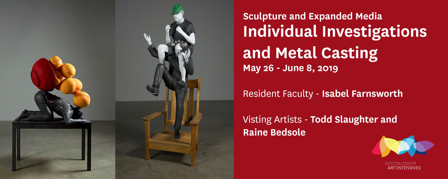 Individual Investigations and Metal Casting for Sculpture and Expanded Media, May 26-June8, 2019; Resident Faculty – Isabel Farnsworth, Visiting Artists - Raine Bedsole and Todd Slaughter