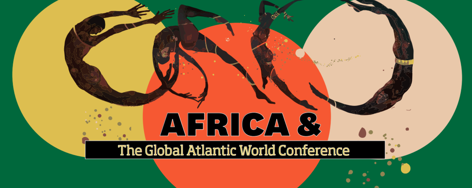 Africa & the Global Atlantic World Conference | Department
