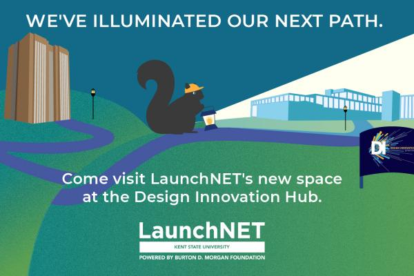 We've illuminated our next path. LaunchNET is moving to the Design Innovation Hub.