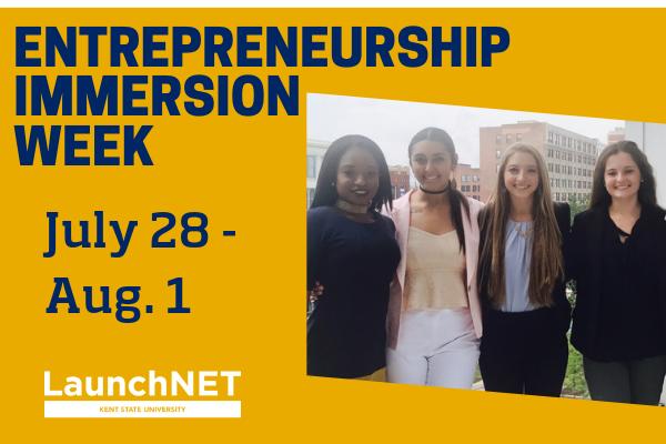Entrepreneurship Immersion Week July 28 through August 1, 2019