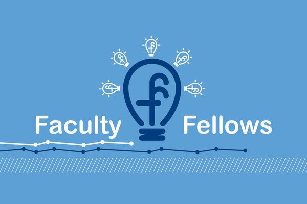 Faculty Fellows