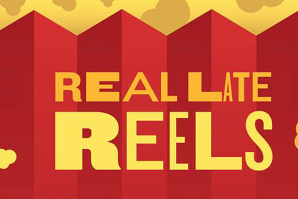 Real Late Reels