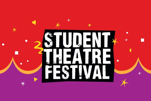 Student Theatre Festival