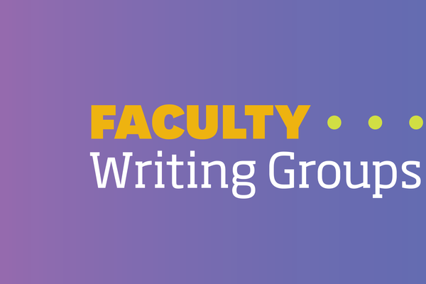 Faculty Writing Groups